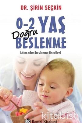 Remzi Yayınları - 0-2 Yaş Doğru Beslenme
