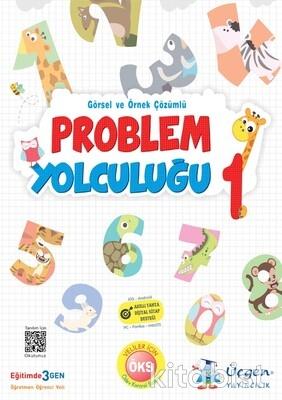 Üçgen Yayıncılık - 1. Sınıf PROBLEM YOLCULUĞU