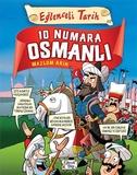 Eğlenceli Bilgi - 10 Numara Osmanlı