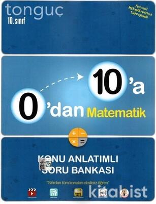 Tonguç Akademi - 10.Sınıf 0'dan 10'a Matematik Konu Anlatımlı Soru Bankası