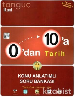 Tonguç Akademi - 10.Sınıf 0'dan 10'a Tarih Konu Anlatımlı Soru Bankası
