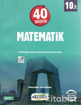 Okyanus Yayınları - 10.Sınıf 40 Seans Matematik