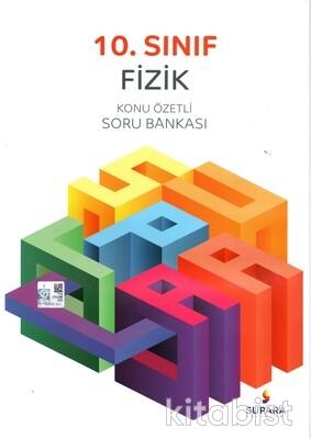 Supara Yayınları - 10.Sınıf Fizik Konu Özetli Soru Bankası
