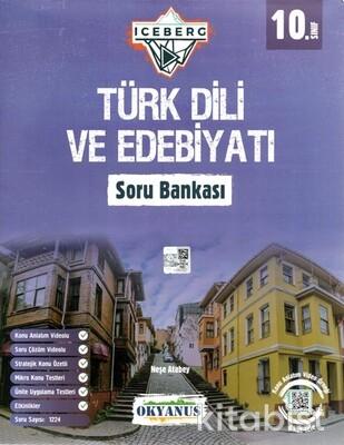 Okyanus Yayınları - 10.Sınıf Iceberg Türk Dili ve Edebiyatı Soru -2021