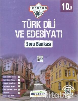 Okyanus Yayınları - 10.Sınıf Iceberg Türk Dili ve Edebiyatı Soru Bankası