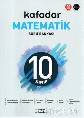 Doğan Akademi Yayınları - 10.Sınıf Kafadar Matematik Soru Bankası