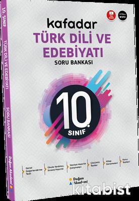 Doğan Akademi Yayınları - 10.Sınıf Kafadar Türk Dili ve Edebiyatı Soru Bankası