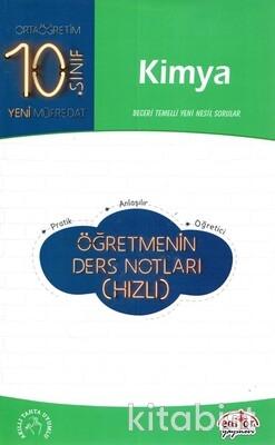 Editör Yayınları - 10.Sınıf Kimya Öğretmenin Ders Notları(Hızlı)
