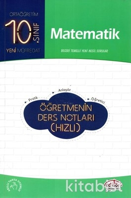 Editör Yayınları - 10.Sınıf Matematik Öğretmenin Ders Notları(Hızlı)