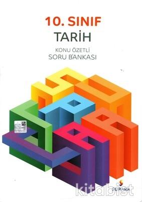 Supara Yayınları - 10.Sınıf Tarih Konu Özetli Soru Bankası
