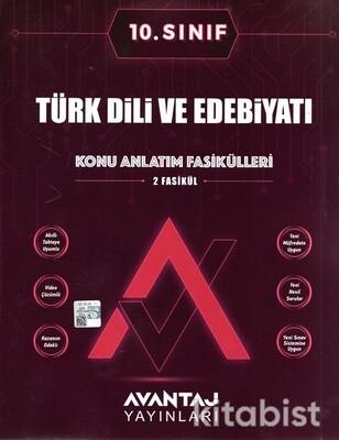 Avantaj Yayınları - 10.Sınıf Türk Dili ve Edebiyatı Konu Anlatım Fasikülleri
