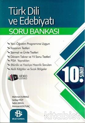 Bilgi Sarmal Yayınları - 10.Sınıf Türk Dili ve Edebiyatı Soru Bankası