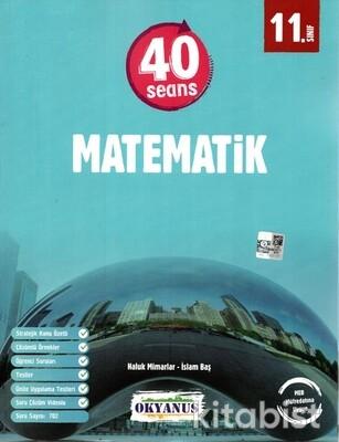 Okyanus Yayınları - 11.Sınıf 40 Seans Matematik