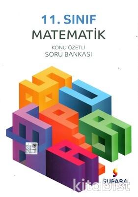 Supara Yayınları - 11.Sınıf Matematik Konu Özetli Soru Bankası