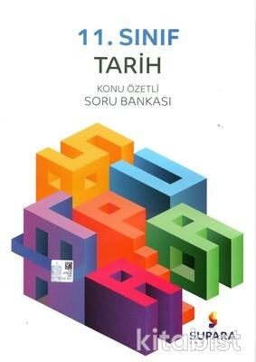 Supara Yayınları - 11.Sınıf Tarih Konu Özetli Soru Bankası