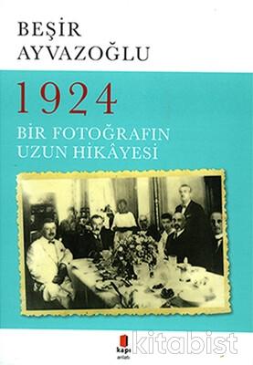 Kapı Yayınları - 1924 Bir Fotoğrafın Hikâyesi