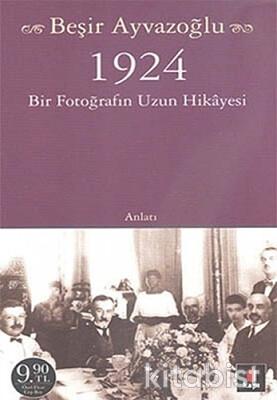 Kapı Yayınları - 1924 Bir Fotoğrafın Uzun Hikayesi (Cep Boy)