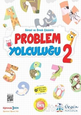 Üçgen Yayıncılık - 2. Sınıf PROBLEM YOLCULUĞU