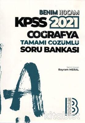 Benim Hocam Yayınları - KPSS 2021 Coğrafya Tamamı Çözümlü Soru Bankası
