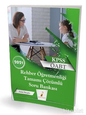 Pelikan Yayınları - 2021 KPSS ÖABT Rehber Öğretmenliği Tamamı Çözümlü Soru Bankası