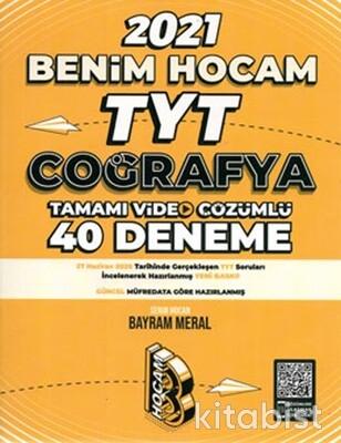 Benim Hocam Yayınları - TYT Coğrafya Tamamı Video Çözümlü 40 Deneme Sınavı - 2021