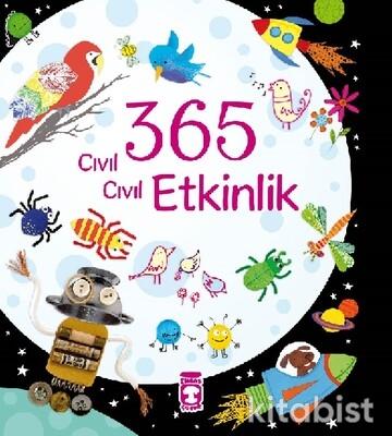 Timaş Çocuk Yayınları - 365 Cıvıl Cıvıl Etkinlik 5+