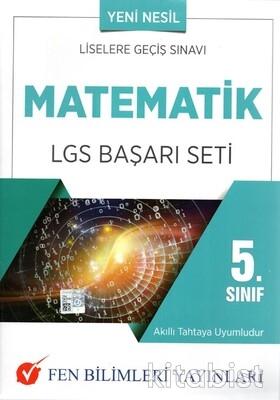 Fen Bilimleri Yayınları - 5.Sınıf Matematik LGS Başarı Seti
