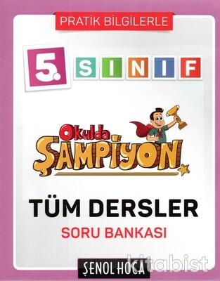 Şenol Hoca Yayınları - 5.Sınıf Okulda Şampiyon Tüm Dersler Soru Bankası