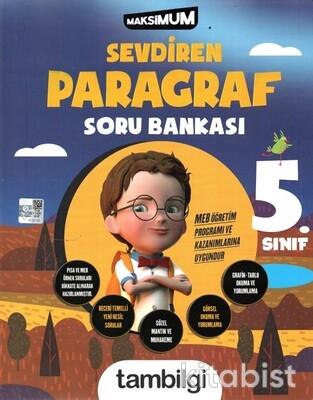 Tam Bilgi Yayınları - 5.Sınıf Sevdiren Paragraf Soru Bankası