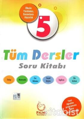 Palme Yayınları - 5.Sınıf Tüm Dersler Soru Kitabı