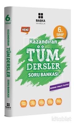 Başka Yayıncılık - 6.Sınıf Kazandıran Tüm Dersler Soru Bankası
