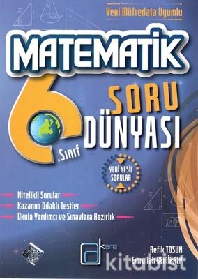 A Kare Yayınları - 6.Sınıf Matematik Yeni Nesil Soru Dünyası