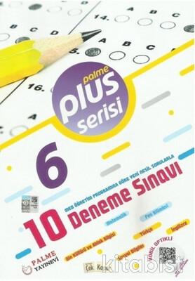 Palme Yayınları - 6.Sınıf Plus 10'lu Deneme Sınavı