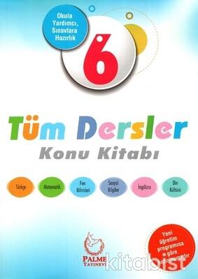 Palme Yayınları - 6.Sınıf Tüm Dersler Konu Kitabı