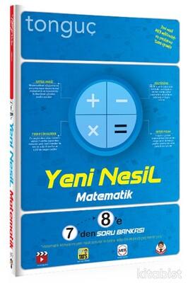 Tonguç Akademi - 7'den 8'e Yeni Nesil Matematik Soru Bankası