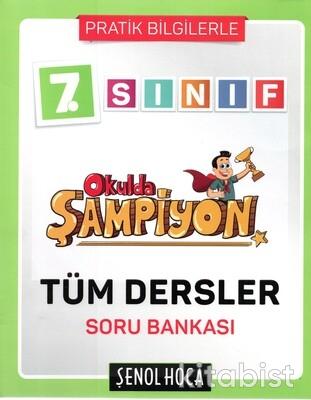 Şenol Hoca Yayınları - 7.Sınıf Okulda Şampiyon Tüm Dersler Soru Bankası