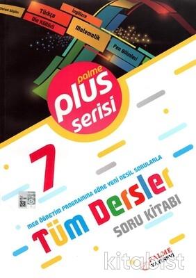 Palme Yayınları - 7.Sınıf Plus Serisi Tüm Dersler Soru Kitabı