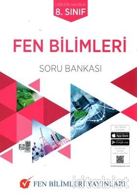 Fen Bilimleri Yayınları - 8.Sınıf Fen Bilimleri Soru Bankası