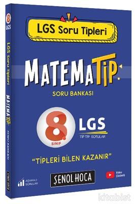 Şenol Hoca Yayınları - 8.Sınıf LGS MatemaTİP Soru Bankası