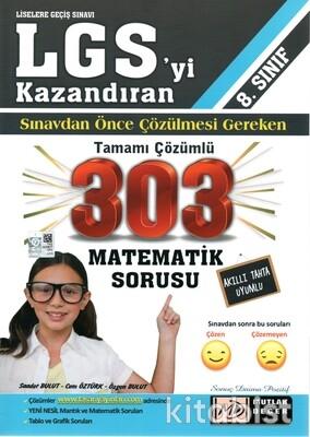 Mutlak Değer Yayınları - 8.Sınıf LGS Sınavdan Önce Çözülmesi Gereken 303 Matematik Sorusu