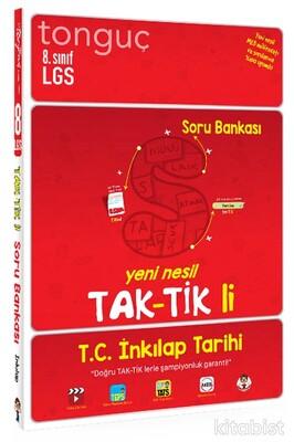 Tonguç Akademi - 8.Sınıf LGS T.C. İnkılap Tarihi ve Atatürkçülük Taktikli Soru Bankası