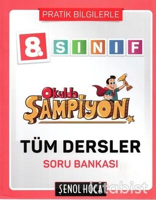 Şenol Hoca Yayınları - 8.Sınıf Okulda Şampiyon Tüm Dersler Soru Bankası