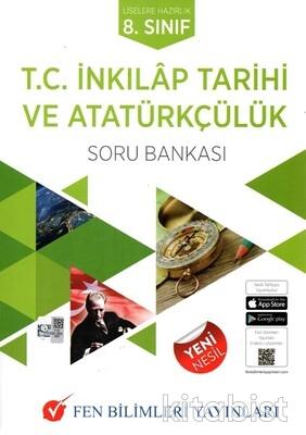 Fen Bilimleri Yayınları - 8.Sınıf İnkılap Tarihi ve Atatürkçülük Soru Bankası