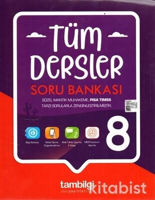 Tam Bilgi Yayınları - 8.Sınıf Tüm Dersler Soru Bankası