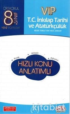Editör Yayınları - 8.Sınıf Vıp İnkilap Tarihi ve Atatürkçülük Hızlı Konu Anlatımlı