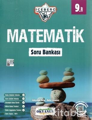 Okyanus Yayınları - 9.Sınıf Iceberg Matematik Soru Bankası - 2021