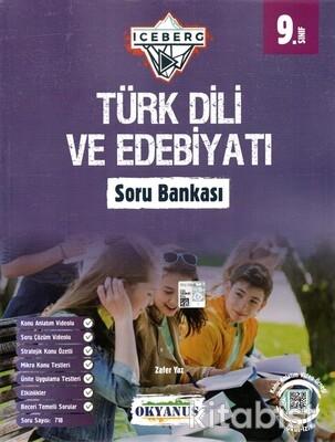 Okyanus Yayınları - 9.Sınıf Iceberg Türk Dili ve Edebiyatı Soru Bankası - 2021