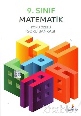 Supara Yayınları - 9.Sınıf Matematik Konu Özetli Soru Bankası