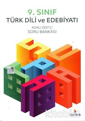 Supara Yayınları - 9.Sınıf Türk Dili ve Edebiyatı Konu Özetli Soru Bankası