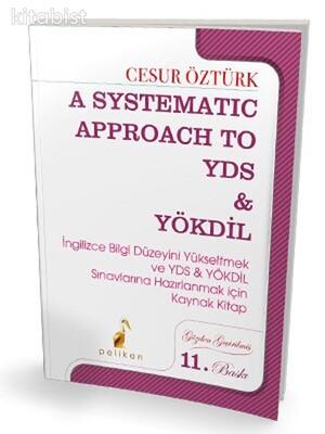 Pelikan Yayınları - A Systematic Approach To Yds & Yökdil